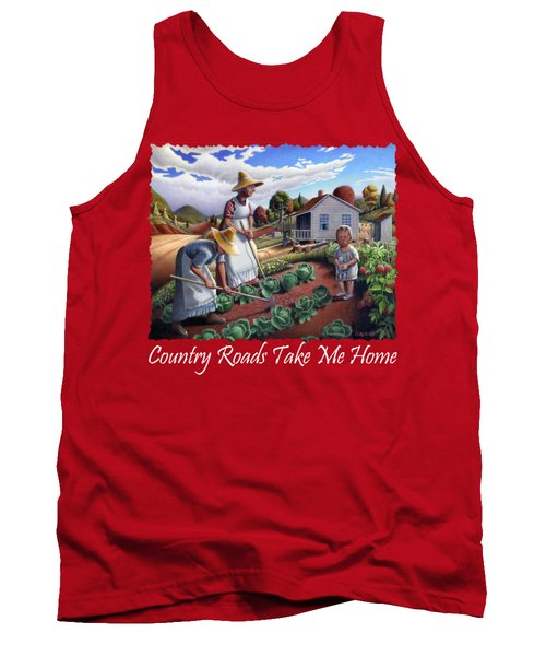 Country Roads Take Me Home T Shirt - Appalachian Family Garden Countryl Farm Landscape 2 Tank Top