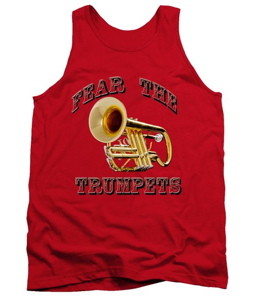 Fear The Trumpets. Tank Top