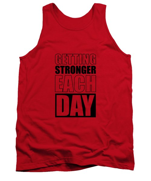 Getting Stronger Each Day Gym Motivational Quotes Poster Tank Top