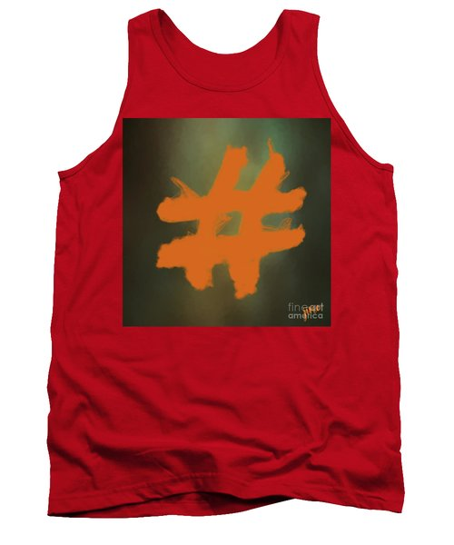 Tank Top featuring the digital art Hashtag by Jim  Hatch