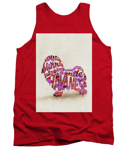 Tank Top featuring the painting Havanese Dog Watercolor Painting / Typographic Art by Ayse and Deniz