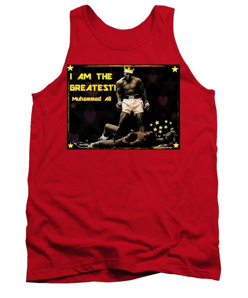 I Am The Greatest Tank Top