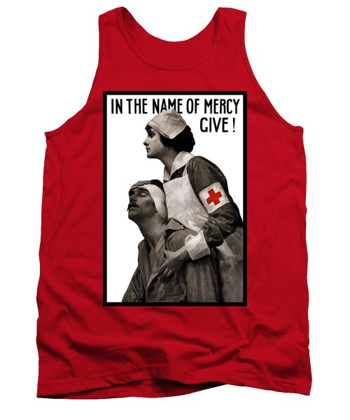 In The Name Of Mercy Give Tank Top