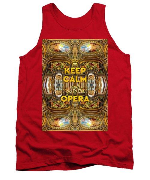 Keep Calm And Go To The Opera Garnier Grand Foyer Paris Tank Top