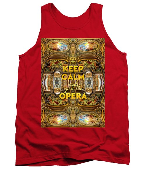 Keep Calm And Go To The Opera Garnier Grand Foyer Paris Tank Top