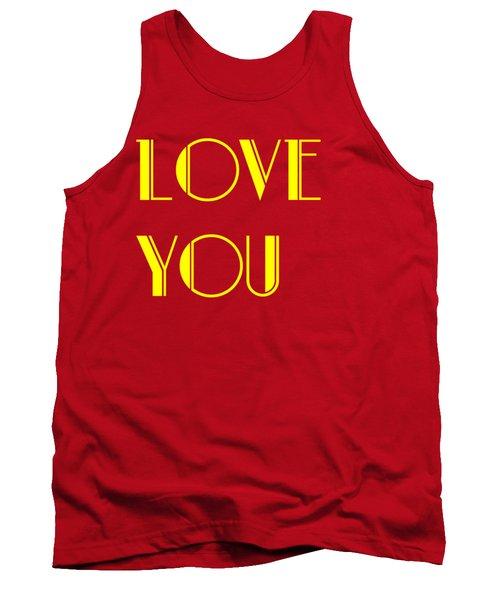 Love You Tank Top
