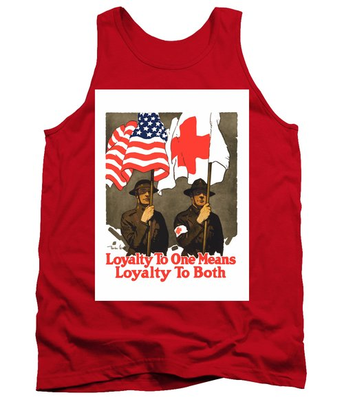 Loyalty To One Means Loyalty To Both Tank Top