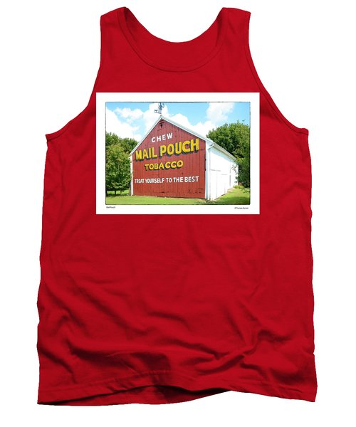 Tank Top featuring the photograph Mail Pouch by R Thomas Berner