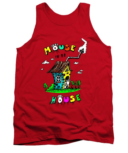 Tank Top featuring the drawing Mouse In Da House by Kim Gauge