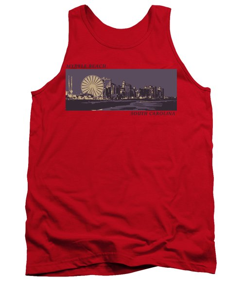 Tank Top featuring the digital art Myrtle Beach, Sc Skyline by Jennifer Hotai