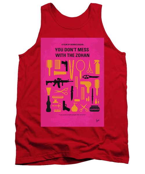 Tank Top featuring the digital art No743 My You Dont Mess With The Zohan Minimal Movie Poster by Chungkong Art
