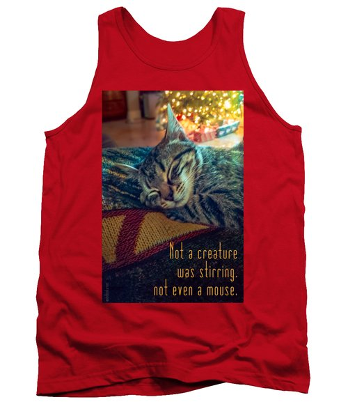 Not A Creature Was Stirring Tank Top by Debbie Karnes