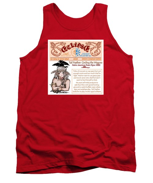 Tank Top featuring the drawing Real Fake News Circling The Wagons 2 by Dawn Sperry