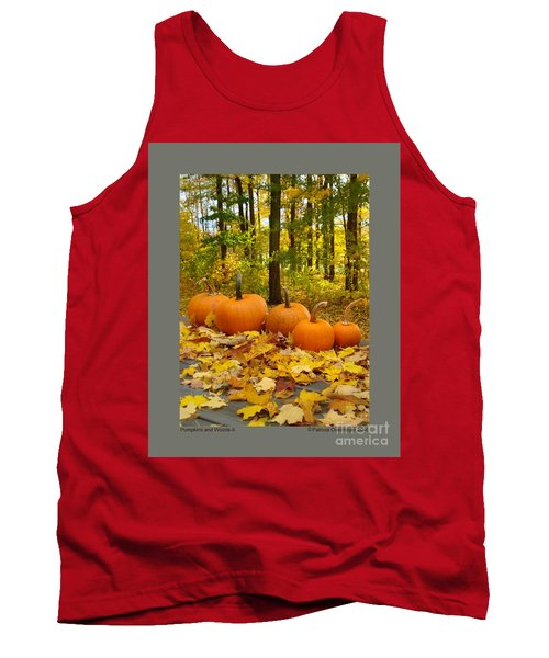 Tank Top featuring the photograph Pumpkins And Woods-ii by Patricia Overmoyer