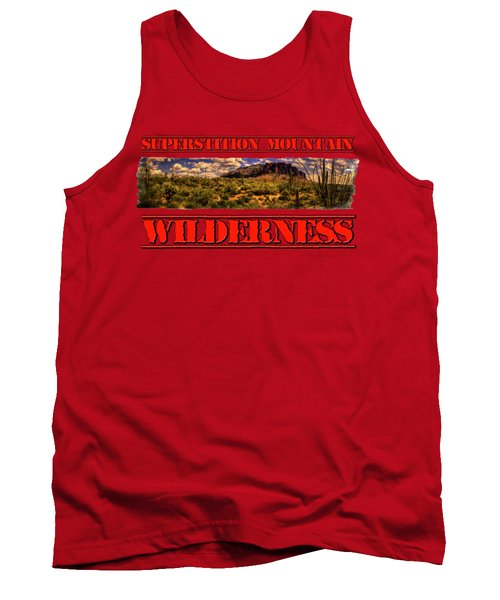 Superstition Mountain And Wilderness Tank Top