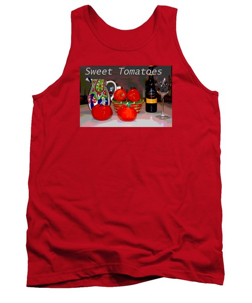 Sweet Tomatoes Tank Top by Charles Shoup