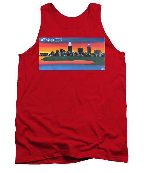 This Is Cle Tank Top by Cyrionna The Cyerial Artist