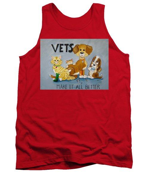 Vets Make It All Better Tank Top