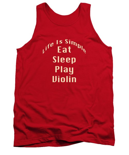 Violin Viola Eat Sleep Play Violin 5521.02 Tank Top by M K  Miller