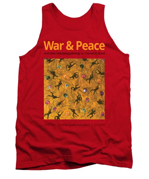 War And Peace T-shirt Tank Top by Thomas Blood