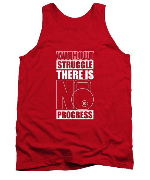 Without Struggle There Is No Progress Gym Motivational Quotes Poster Tank Top