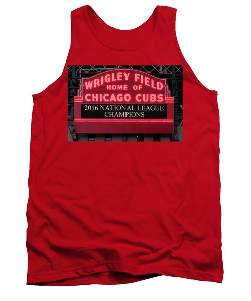 Wrigley Field Marquee Cubs Champs 2016 Front Tank Top by Steve Gadomski