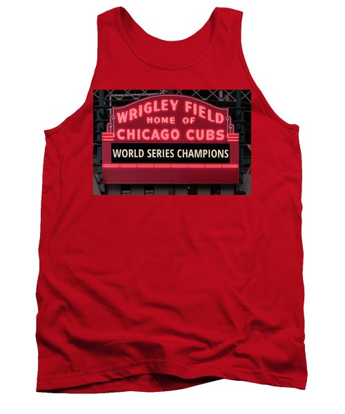Wrigley Field Marquee Cubs World Series Champs 2016 Front Tank Top by Steve Gadomski