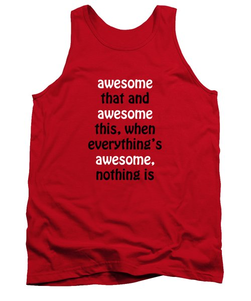 Awesome Shirt Tank Top