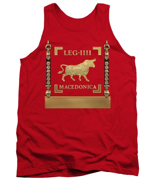Standard Of The Macedonian Fourth Legion - Vexillum Of Legio Iv Macedonica Tank Top