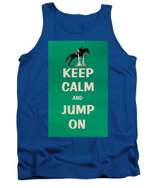 Keep Calm And Jump On Horse Tank Top