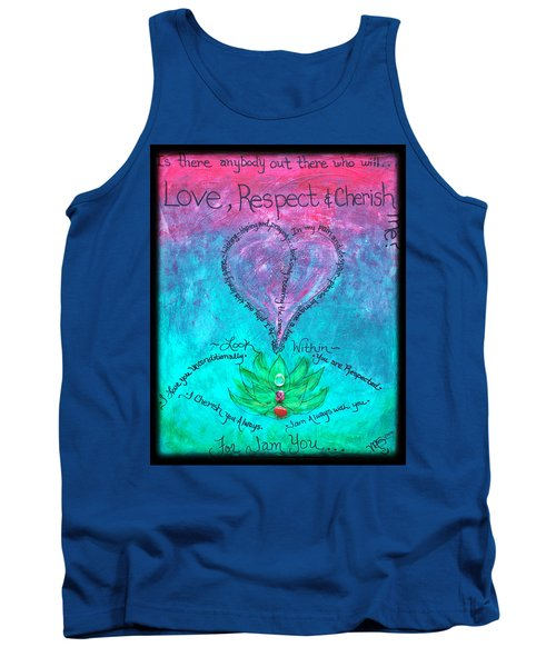 Healing Art - Love Respect And Cherish Me? Tank Top