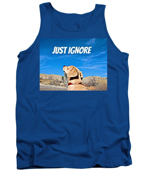 Tank Top featuring the photograph Just Ignore by Angela J Wright