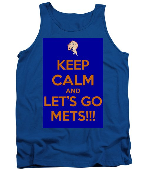 Tank Top featuring the photograph Keep Calm And Lets Go Mets by James Kirkikis