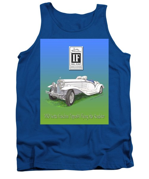 1930 Isotta Fraschini Tippo 8 A Flying Star Roadster Tank Top by Jack Pumphrey