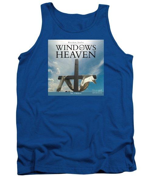 Windows From Heaven Tank Top
