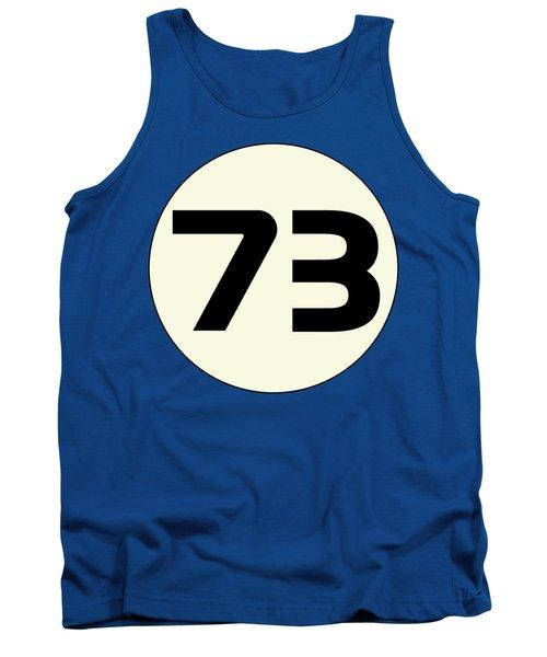 73 Sheldon's Favorite Number Science Physics Geek Tank Top
