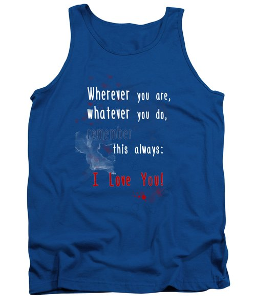 Wherever You Are Tank Top by Jutta Maria Pusl