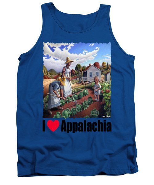I Love Appalachia - Family Garden Appalachian Farm Landscape Tank Top