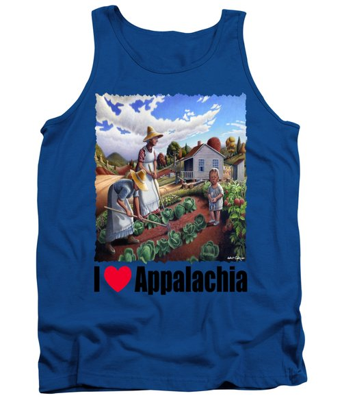 I Love Appalachia - Family Garden Appalachian Farm Landscape Tank Top