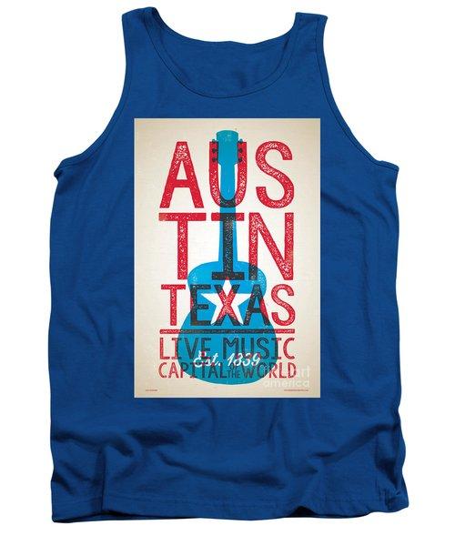 Austin Texas - Live Music Tank Top by Jim Zahniser