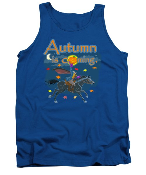 Autumn Is Coming Tank Top