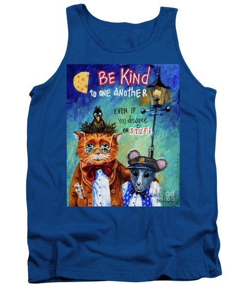 Tank Top featuring the painting Be Kind by Igor Postash