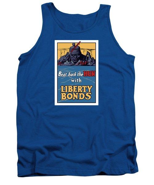Beat Back The Hun With Liberty Bonds Tank Top
