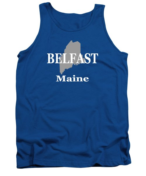 Tank Top featuring the photograph Belfast Maine State City And Town Pride  by Keith Webber Jr