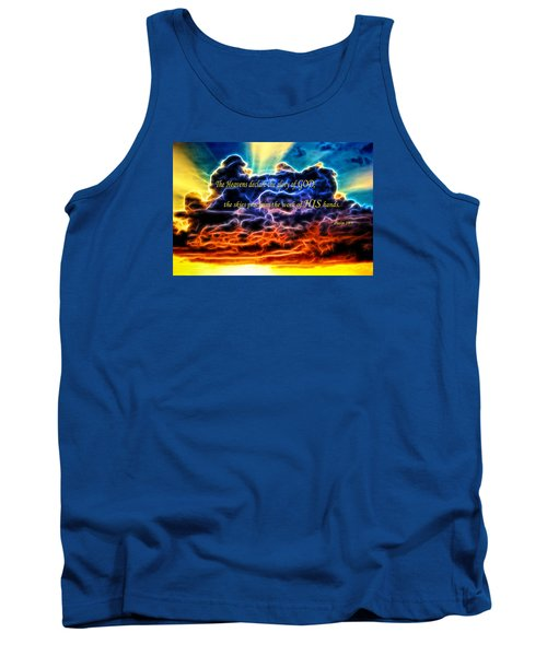 Tank Top featuring the photograph Biblical Electrified Cumulus Clouds Skyscape - Psalm 19 1 by Shelley Neff