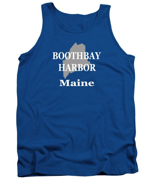 Tank Top featuring the photograph Boothbay Harbor Maine State City And Town Pride  by Keith Webber Jr