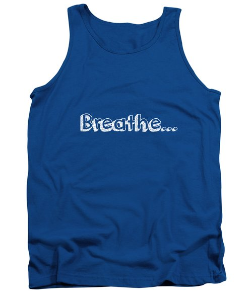 Breathe - Customizable Color Tank Top by Inspired Arts