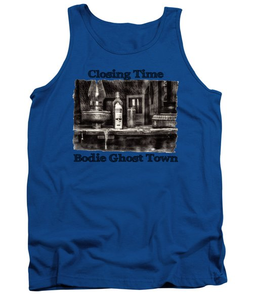 Closing Time Bodie Ghost Town Tank Top