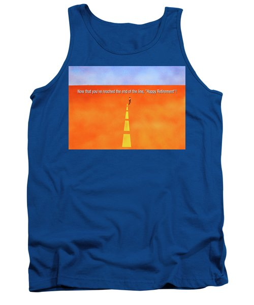 End Of The Line Greeting Card Tank Top