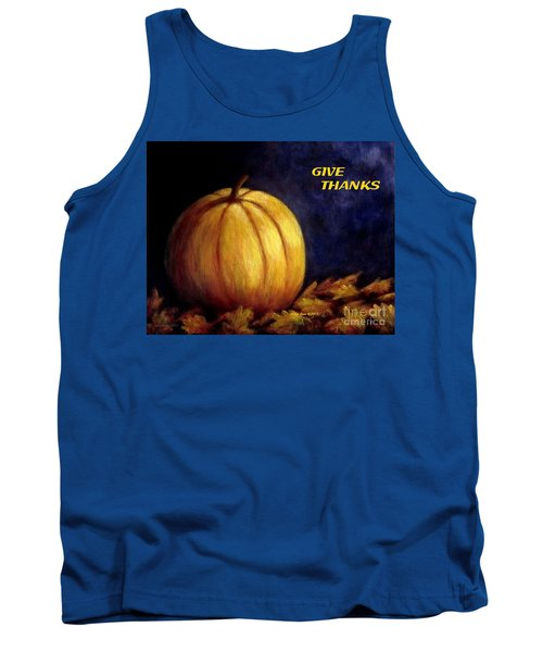 Give Thanks Autumn Painting Tank Top by Annie Zeno